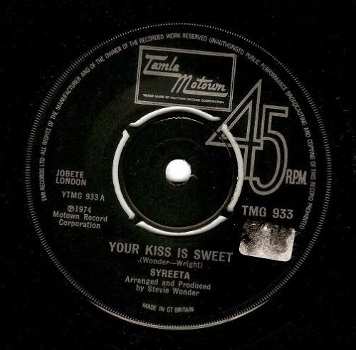 SYREETA Your Kiss Is Sweet Vinyl Record 7 Inch Tamla Motown 1974